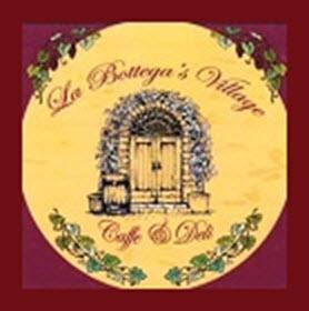 La Bottega Village Caffe and Deli.